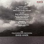 David Amos The Philharmonia Orchestra Performs Works By Dello Joio, Hovhaness, & Rosner