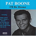 Pat Boone I'll Be Home