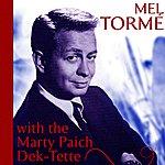 Mel Tormé Mel Tormé With The Marty Paich Dek-Tette