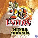 Mundo Miranda Serie 20 Éxitos