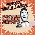 Andre Williams Rhythm & Blues Greats