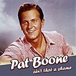 Pat Boone Ain't That A Shame