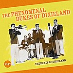The Dukes Of Dixieland The Phenomenal Dukes Of Dixieland
