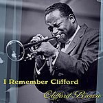 Clifford Brown I Remember Clifford