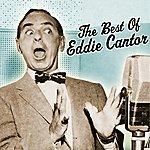 Eddie Cantor The Best Of Eddie Cantor
