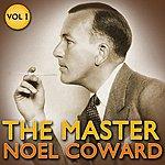 Noël Coward Noel Coward - The Master Vol 1