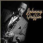 Johnny Griffin Johnny Griffin