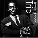 Herbie Nichols Herbie Nichols Trio