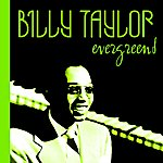 Billy Taylor Evergreens