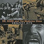 Dr. Hook & The Medicine Show Greatest Hits