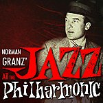 Norman Granz Jazz At The Philharmonic