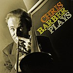 Chris Barber Chris Barber Plays