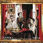 Mina Napoli Primo, Secondo E Terzo Estratto