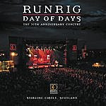Runrig Day Of Days The 30th Anniversary Concert Stirling Castle, Scotland