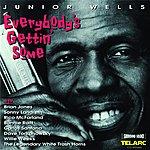Junior Wells Everybody's Gettin' Some