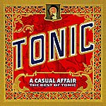 Tonic A Casual Affair - The Best Of Tonic