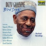 Dizzy Gillespie Bird Songs: The Final Recordings