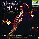 James Moody Moody's Party: Live At The Blue Note