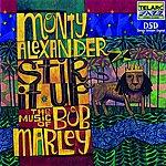 Monty Alexander Stir It Up: The Music Of Bob Marley