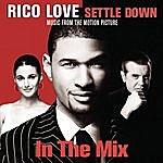 Rico Love Settle Down