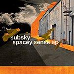 Subsky Spacey Sense EP