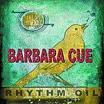 Barbara Cue Rhythm Oil