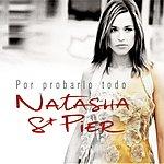 Natasha St. Pier Por Probarlo Todo/On Peut Tout Essayer