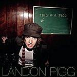 Landon Pigg This Is A Pigg- EP