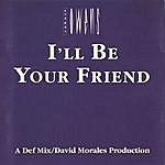 Robert Owens Dance Vault Mixes - I'll Be Your Friend