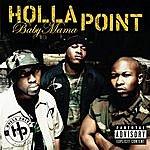 Holla Point Baby Mama (Featuring Three 6 Mafia)(Radio Edit)