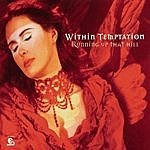 Within Temptation Running Up That Hill