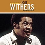 Bill Withers Les Indispensables De Bill Withers