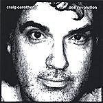 Craig Carothers One Revolution
