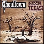 Ghoultown Live From Texas! (CD & DVD)