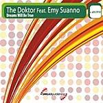 Doctor Dreams Will Be True (5-Track Maxi-Single)