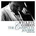 Wycliffe Gordon The Complete Joyride
