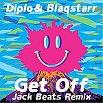 Diplo Get Off (Jack Beats Remix) (Single)