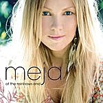 Meja At The Rainbows End (Single)