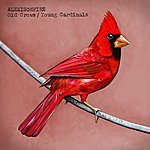 Alexisonfire Old Crows/Young Cardinals