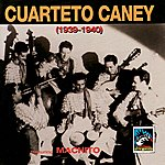 Machito Cuarteto Caney (1939-1940) Featuring Machito