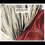 Kings Of Leon Sex On Fire/Pistol Of Fire