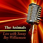 The Animals Live With Sonny Boy Williamson