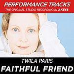 Twila Paris Faithful Friend (Premiere Performance Plus Track)