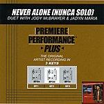 Jody McBrayer Never Alone (Nunca Solo) (Premiere Performance Plus Track)