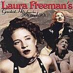 Laura Freeman Laura Freeman's Greatest Hits From Her 20's And 30's