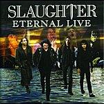 Slaughter Eternal Live
