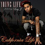 Young Life California Life (Feat. Ray J) (Single)