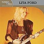 Lita Ford Platinum & Gold Collection