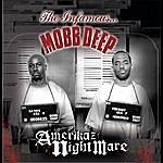 Mobb Deep Amerikaz Nightmare (Edited)