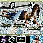 Miz Sassy Hustla' (Single)